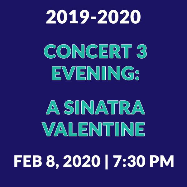 Concert 3 Evening   A Sinatra Valentine