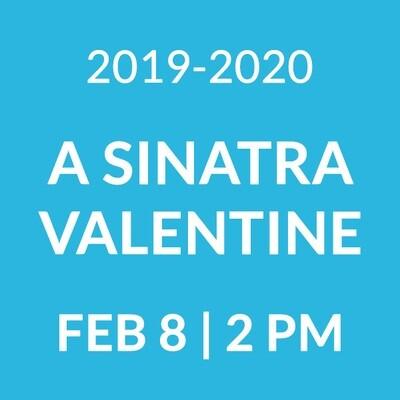 A Sinatra Valentine Senior Matinee