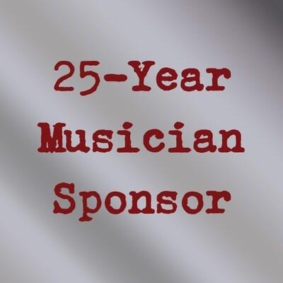 25-Year Musician Sponsor