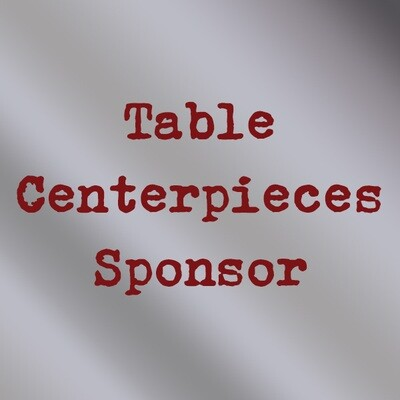 Table Centerpieces Sponsor