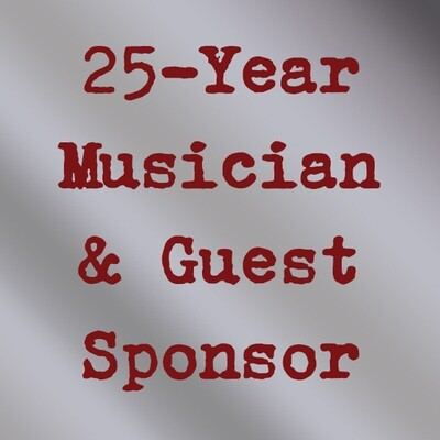 25-Year Musician & Guest Sponsor