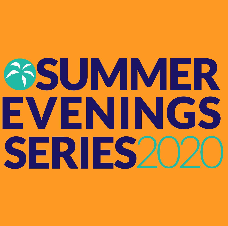 Summer Evenings Series