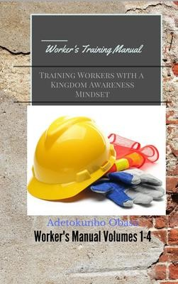 Worker's Training Manual
