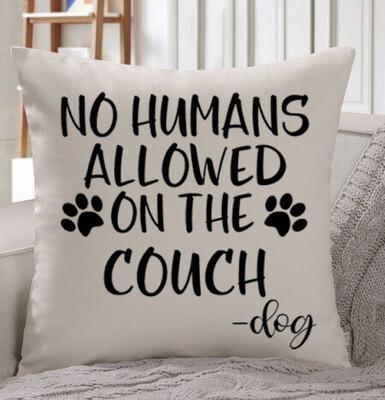 No Humans Allowed Throw Pillow