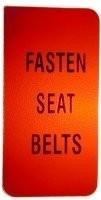 LENS-FASTEN SEAT BELTS-WARNING-72-76 (#E6409) 1F2