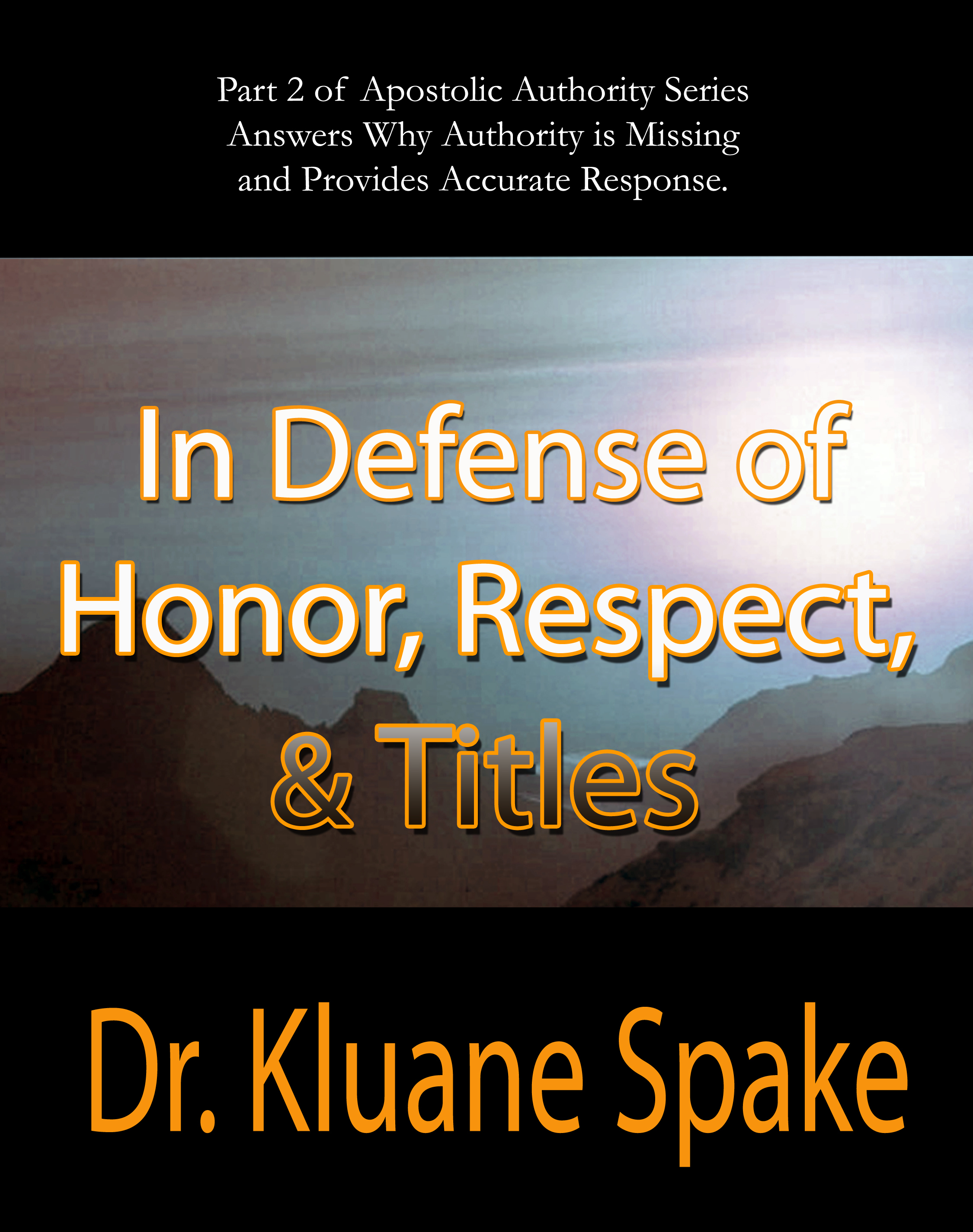 In Defense of Respect, Honor, & Titles 00006