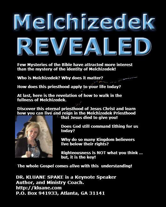 MELCHIZEDEK Revealed