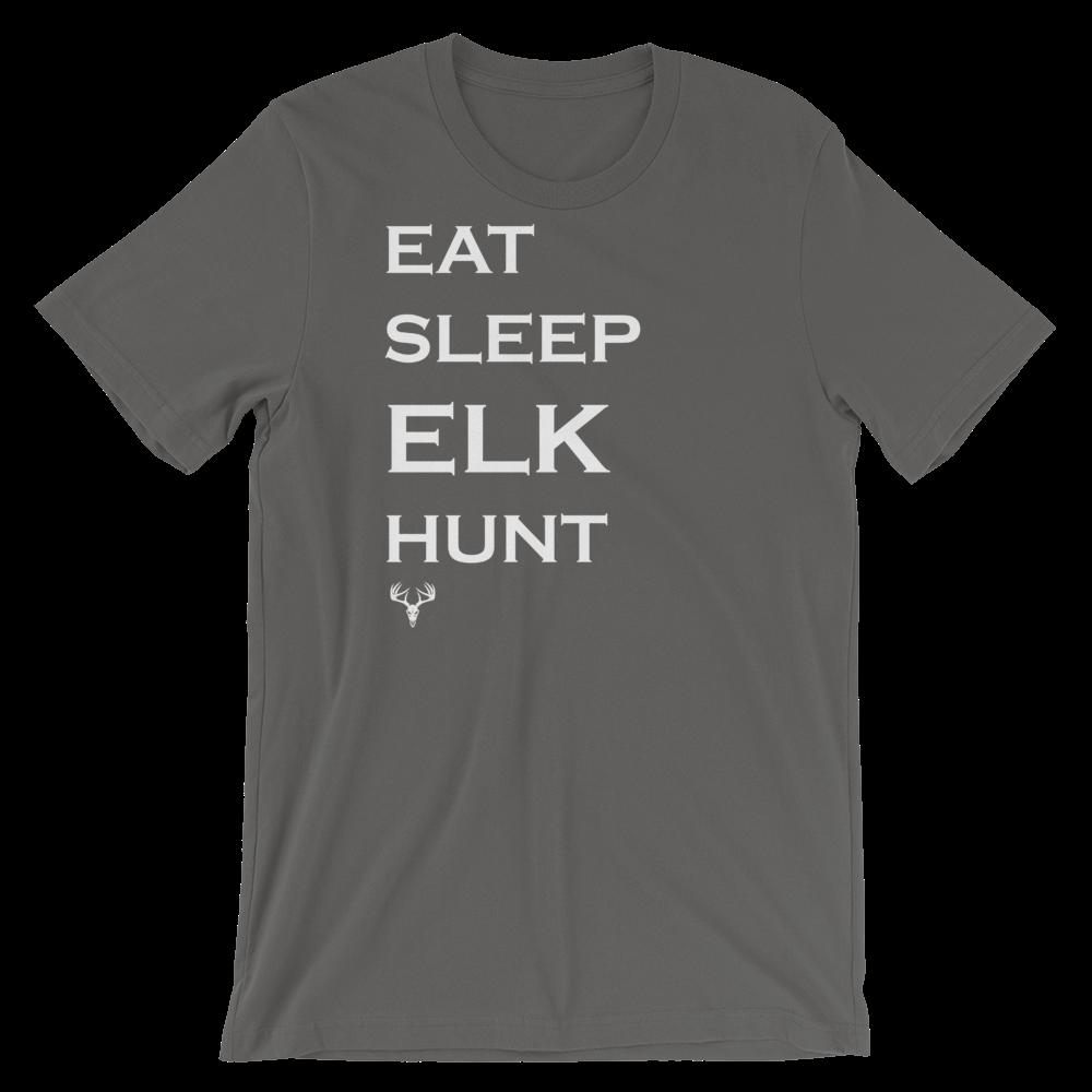 Eat Sleep Elk Hunt Short-Sleeve Unisex T-Shirt