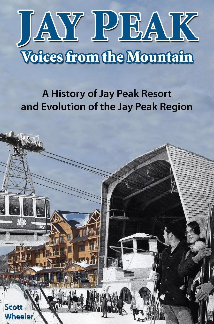 Jay Peak: Voices from the Mountain 978-1-5323-8886-6