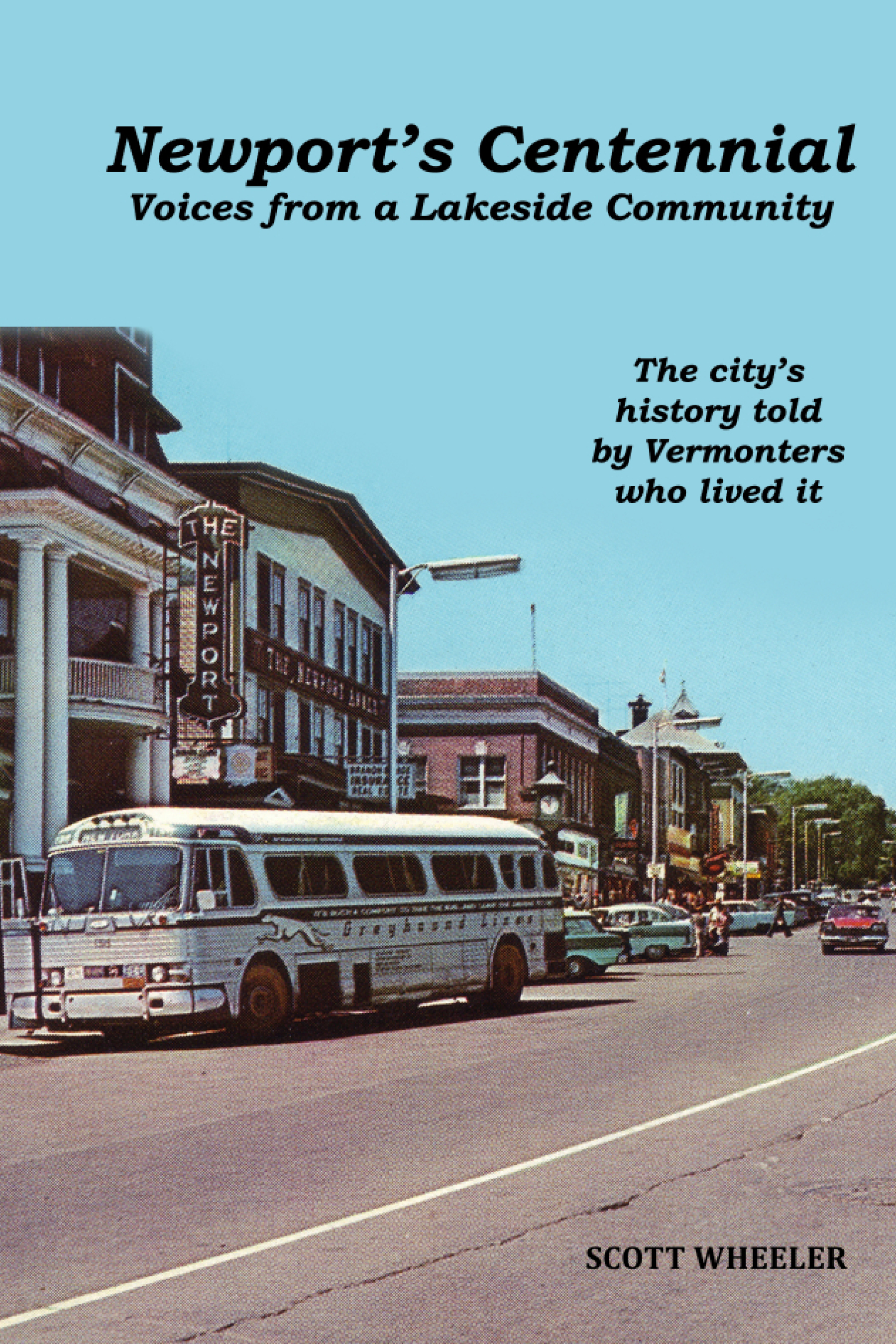 Newport's Centennial: Voices from a Lakeside Community 978-1-5323-7910