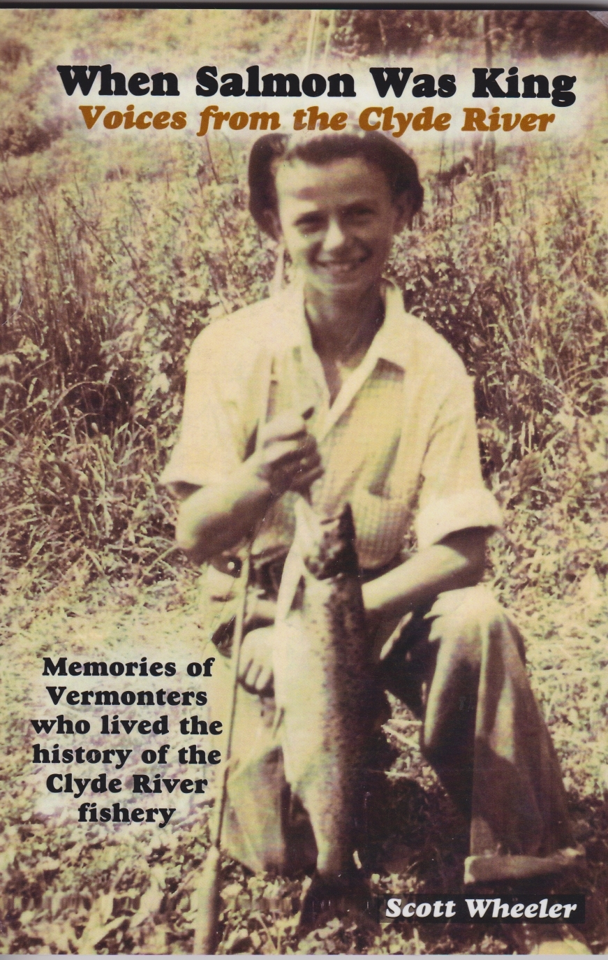 When Salmon Was King: Voices from the Clyde River 978-00615-17498-3