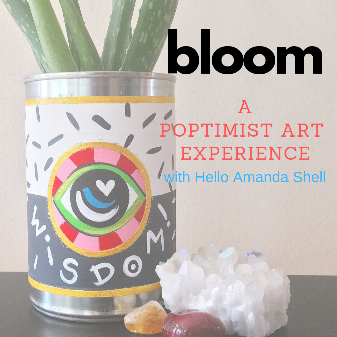 Amanda Shell bloom- a poptimist art experience sunday, september 15