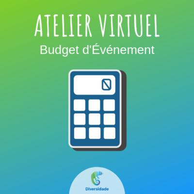 Atelier Virtuel Budget d'Événement