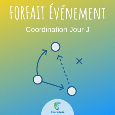 Forfait Coordination Jour J