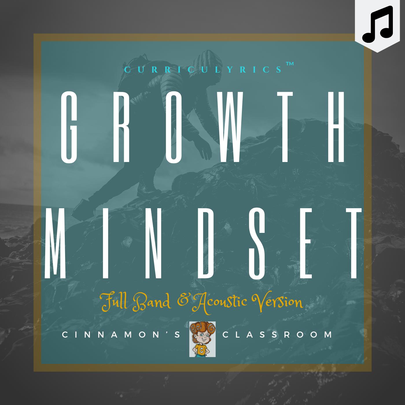 Growth Mindset Song | Curriculyrics