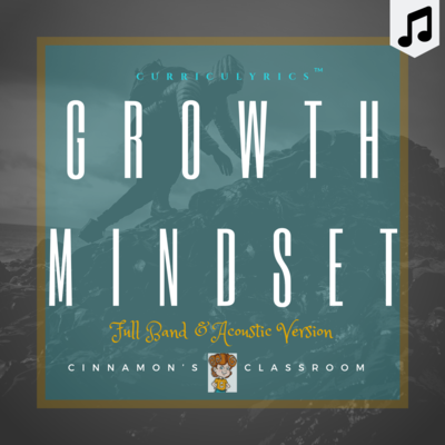 Growth Mindset Song | Curriculyrics