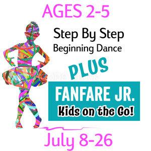 2-5 Yr. Old (3 weeks) Dance & Fanfare Jr - July 8-26 2-5-July