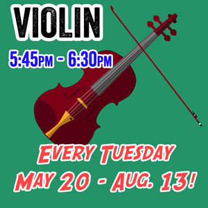 Violin - Tuesdays 5:45pm - 6:30pm