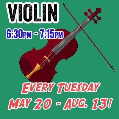 Violin - Tuesdays 6:30pm - 7:15pm