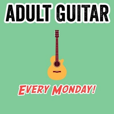 Adult Guitar - Mondays 6:45-7:30pm