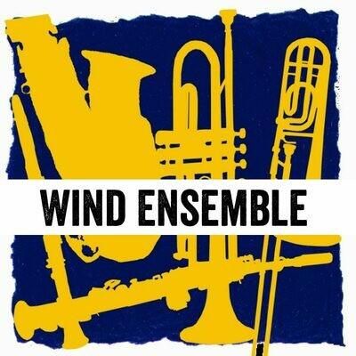 Wind Ensemble - Thursdays 4:30pm-5:15pm