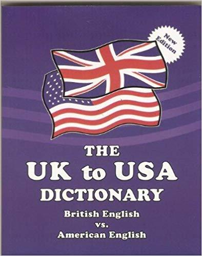 The UK To USA Dictionary 9780933143401