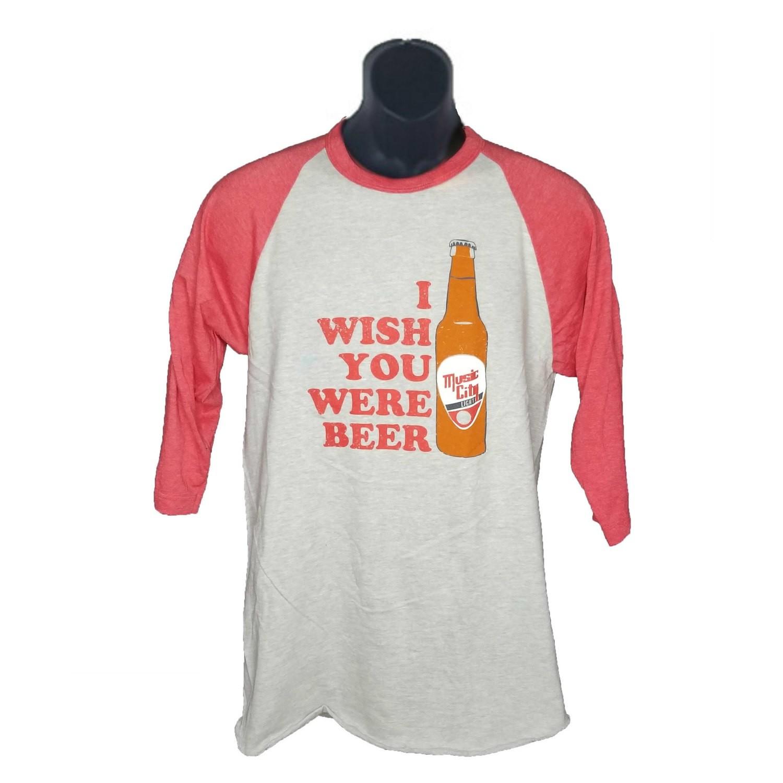 """Wish You Were Beer"" 3/4 Length Tee"