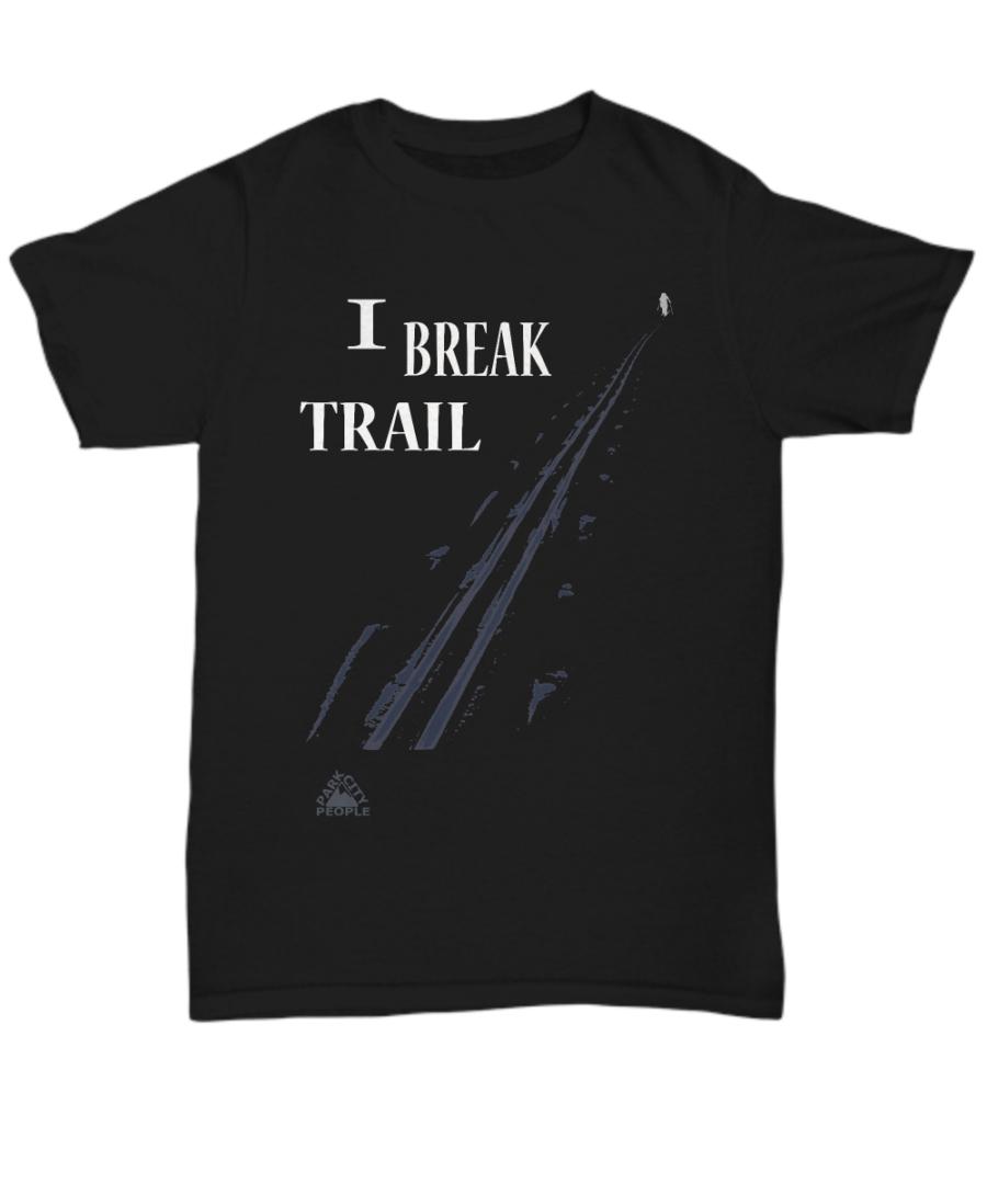 "Backcountry ski shirt ""I Break Trail"" 0009"