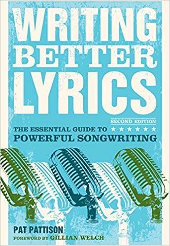 Writing Better Lyrics Paperback