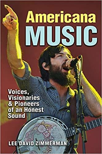 Americana Music (John and Robin Dickson Series in Texas Music, (Texas State University) Hardcover