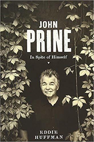John Prine: In Spite of Himself (American Music) Hardcover