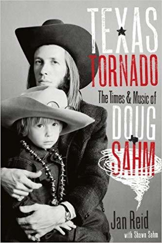 Texas Tornado: The Times and Music of Doug Sahm (Brad and Michele Moore Roots Music Series) Hardcover