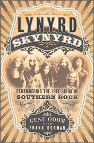 Lynyrd Skynyrd : Remembering the Free Birds of Southern Rock - Hardcover