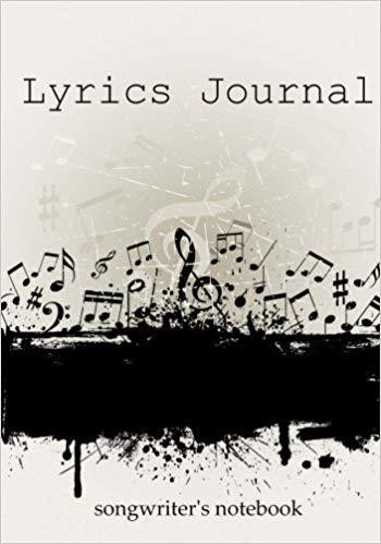 Lyrics Journal: Songwriter's Notebook - Paperback