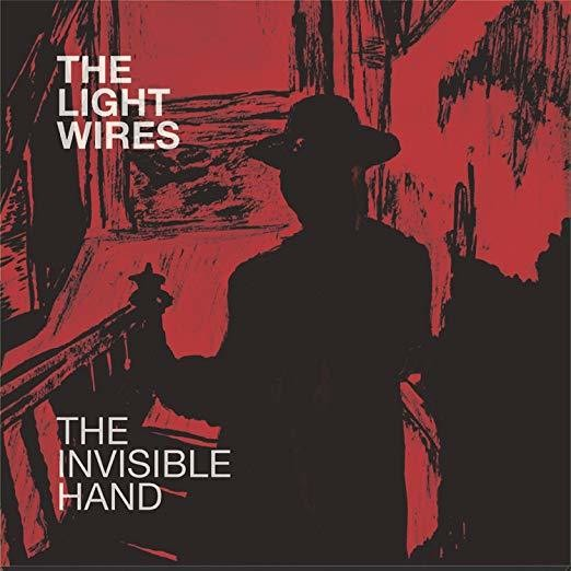 The Invisible Hand - The Light Wires (Artist)