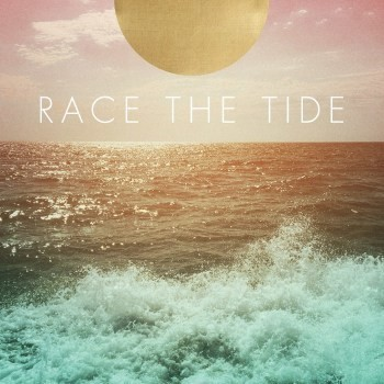 Race The Tide -