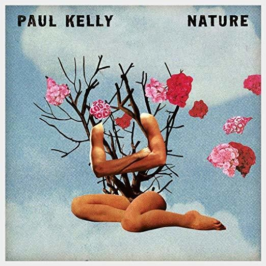 Nature - Paul Kelly