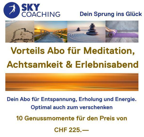 Vorteils Abo für Meditation, Achtsamkeit & Erlebnisabend 2