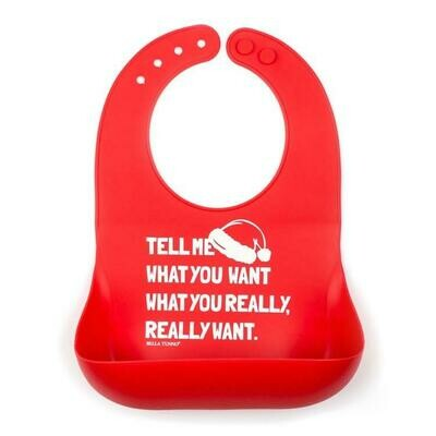 Tell Me What You Want Bib