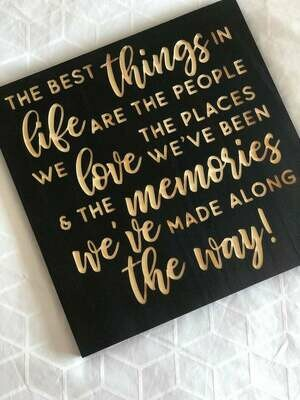 The Best Things In Life Carved Wood Sign