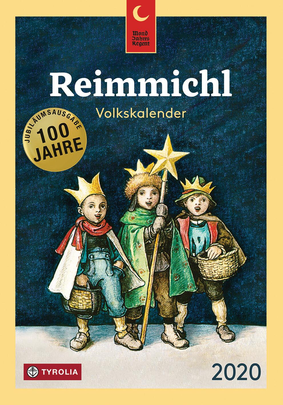 Reimmichl Volkskalender - Spezialausgabe zum 100. Jubiläum