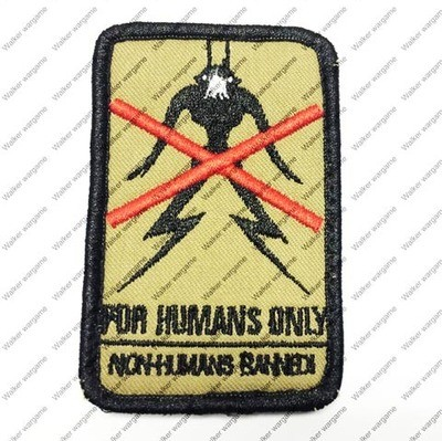 B2053 District 9 No Alien For Humans Only Patch With Velcro - Tan Colour