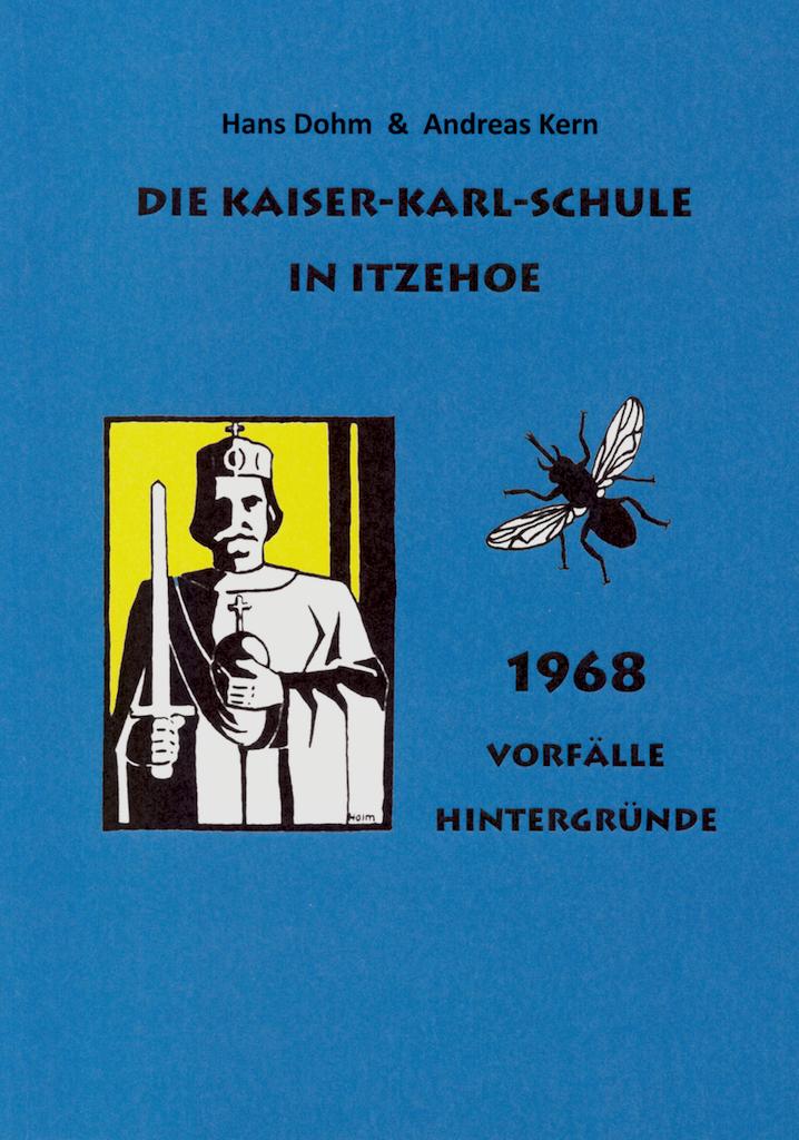 1968 - Vorfälle & Hintergründe (Hans Dohm & Andreas Kern) BUCH-1968