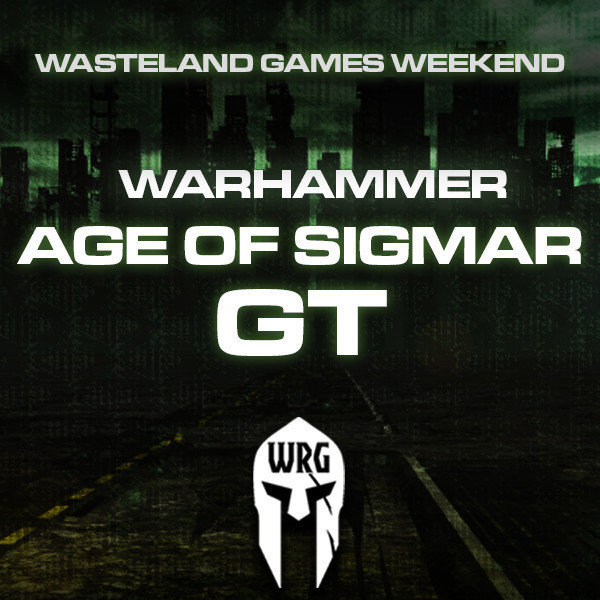 Wasteland Games Weekend (Warhammer AOS GT)