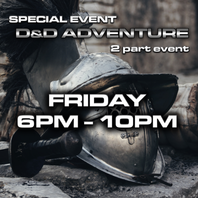 Age of Chivalry - D&D Event 2019 - FRIDAY