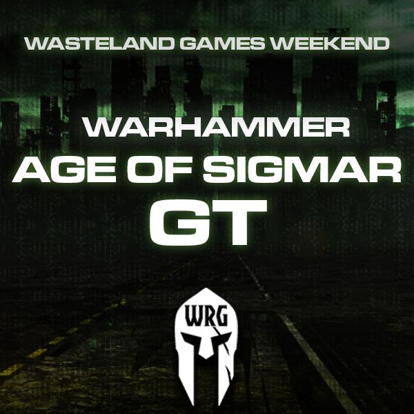 Warhammer Age of Sigmar GT - WASTELAND GAMES WEEKEND [2020]