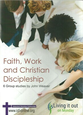 Faith, Work & Christian Discipleship - Participants guide