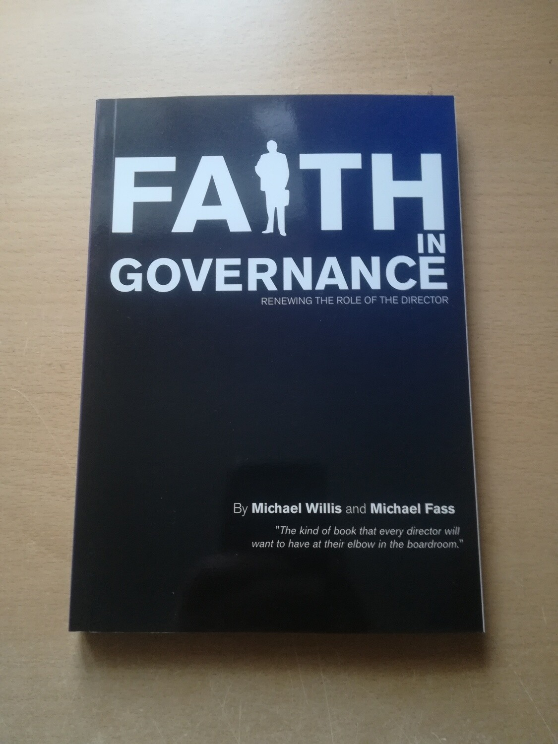 Faith in Governance - Michael Willis & Michael Fass