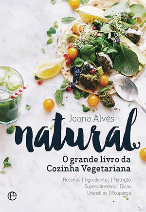 Natural, O grande Livro da cozinha vegetariana