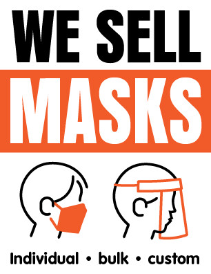 We Sell Masks Sign